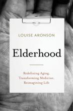Louise Aronson Elderhood Point Reyes Books
