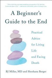 BJ Miller Beginner's Guide to the End Point Reyes Books